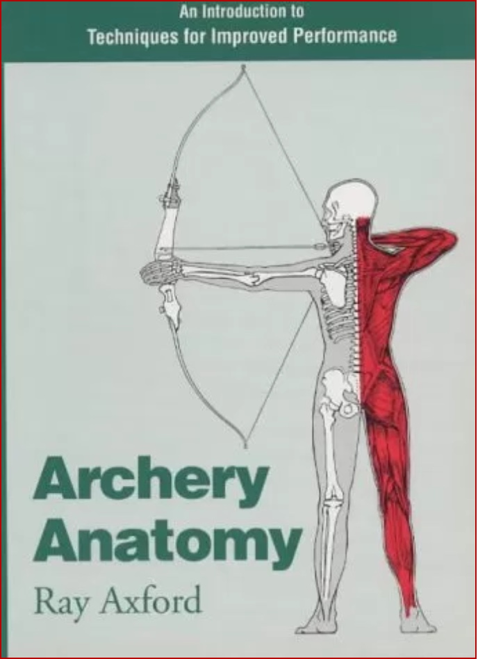 Archery Anatomy by Ray Axford